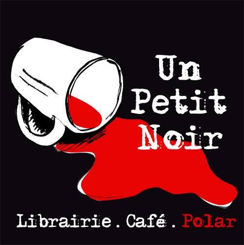"""Librairie Café """"Un petit noir"""" consacrée au polar à Lyon"""